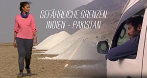 Gefährliche Grenzen: Indien – Pakistan – Bild: arte