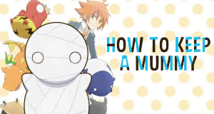 How to Keep a Mummy – Bild: 8-Bit