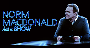 Norm Macdonald has a Show – Bild: Netflix