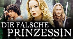 Die falsche Prinzessin – Bild: Universum Film GmbH