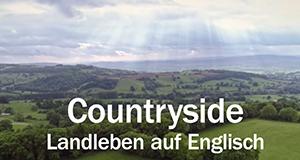 Countryside – Landleben auf Englisch – Bild: arte/NDR