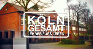 Köln Gesamt - Lehrer fürs Leben – Bild: Sat.1