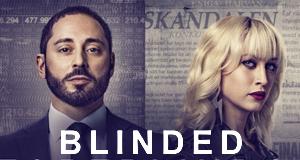 Blinded – Bild: C More
