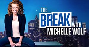The Break with Michelle Wolf – Bild: Netflix