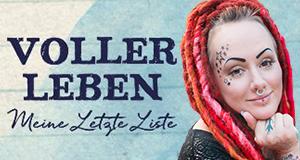 Voller Leben – Meine letzte Liste – Bild: RTL II/Piya Henrici Fotografie