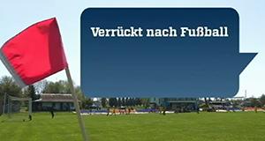 Verrückt nach Fußball – Bild: ZDF