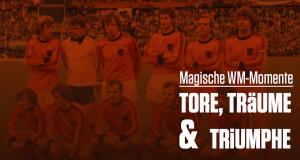 Magische WM-Momente – Tore, Träume & Triumphe – Bild: © The History Channel (DE) /AE / A+E Networks