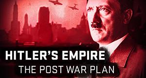 Hitlers Nachkriegsplan – Bild: AHC