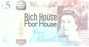 Rich House, Poor House – Bild: Channel 5