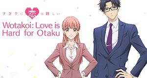 Wotakoi: Keine Cheats für die Liebe – Bild: FI/WC