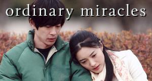 Ordinary Miracles – Bild: Fuji TV