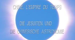 Die Jesuiten und die chinesische Astronomie – Bild: arte