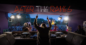 After the Raves – Bild: Red Bull TV/Netflix