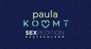 Paula kommt… Sexpedition Deutschland – Bild: sixx