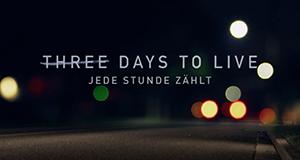 Three Days to Live – Bild: Super RTL