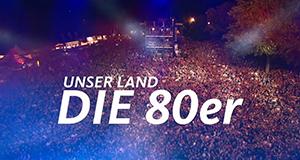 Unser Land in den 80ern – Bild: WDR