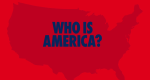 Who Is America? – Bild: Showtime