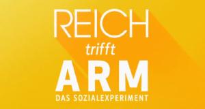 Reich trifft Arm – Das Sozialexperiment – Bild: MG RTL D