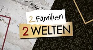 2 Familien 2 Welten – Bild: MG RTL D