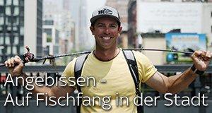 Angebissen – Auf Fischfang in der Stadt – Bild: Nat Geo Wild