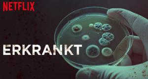 Erkrankt – Bild: Netflix