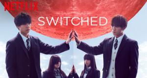 Switched – Bild: Netflix