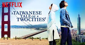 A Taiwanese Tale of Two Cities – Bild: Netflix