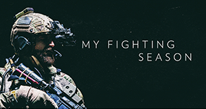 My Fighting Season – Bild: National Geographic