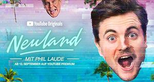 Neuland – Bild: YouTube