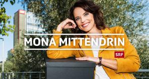 Mona mittendrin – Bild: SRF