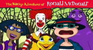 The Wacky Adventures of Ronald McDonald – Bild: McDonalds / Klasky Csupo