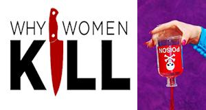 Why Women Kill – Bild: CBS All Access