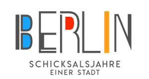 Berlin - Schicksalsjahre einer Stadt – Bild: rbb