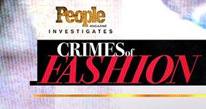 Crimes of Fashion – Bild: TLC