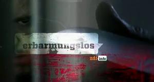 Erbarmungslos – Bild: ZDF