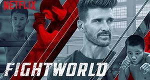 FightWorld – Bild: Netflix