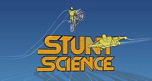 Stunt Science – Wahnsinn mit Methode