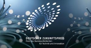 Deutscher Zukunftspreis – Bild: Stifterverband für die Deutsche Wissenschaft e.V./ZDF
