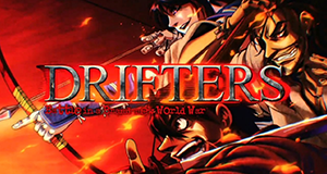 Drifters: Battle in a Brand-New World War – Bild: Hoods Drifters Studio/Kota Hirano