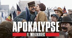Apokalypse 1. Weltkrieg – Bild: CC&C / Idéacom International