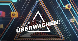 Lass dich überwachen! – Bild: obs / ZDFneo / Joseph Strauch
