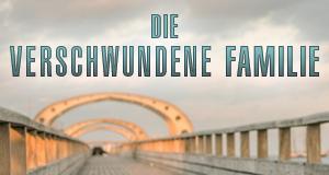 Die verschwundene Familie – Bild: ZDF und Gordon Timpen