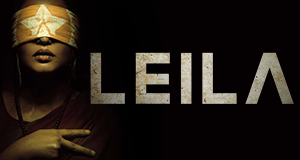 Leila – Bild: Netflix