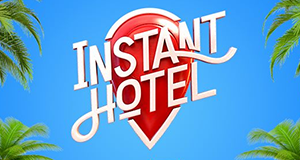 Instant Hotel – Bild: Seven Network
