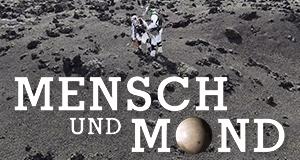 Mensch und Mond – Bild: ZDF/arte/Gruppe 5 Filmproduktion/Maike Simon