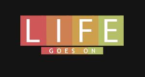 Life Goes On – Bild: Welt der Wunder TV