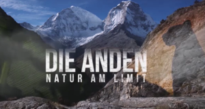 Die Anden – Natur am Limit – Bild: arte/WDR/Light & Shadow