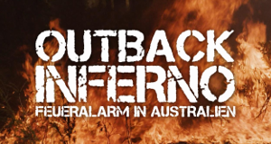Outback Inferno – Feueralarm in Australien – Bild: Sea Dog TV/DMAX