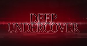 Deep Undercover – Bild: Bellum Entertainment/Televisa