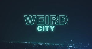 Weird City – Bild: YouTube